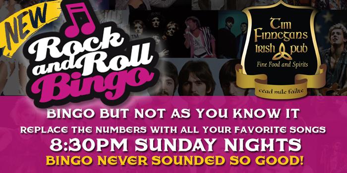 Rock n Roll Bingo Sunday Nights at Tim Finnegans
